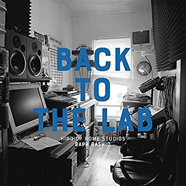 Back to the Lab: Hip Hop Home Studios