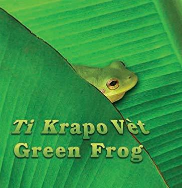 Ti Krapo Vet/Green Frog 9781584326274