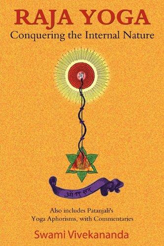 Raja Yoga: Conquering the Internal Nature 9781585093342