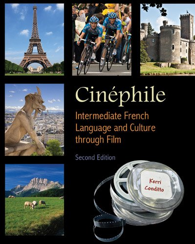 Cinephile: Intermediate French Language and Culture Through Film 9781585103942