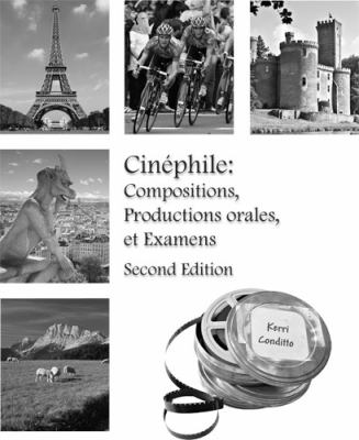 Cinephile Compositions, Productions Orales, Examens: Intermediate French Language and Culture Through Film