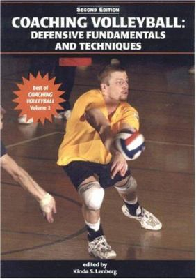 Coaching Volleyball: Defensive Fundamentals and Techniques 9781585189052