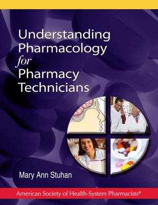 Understanding Pharmacology for Pharmacy Technicians 9781585282296