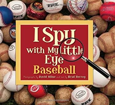 I Spy with My Little Eye Baseball 9781585364961