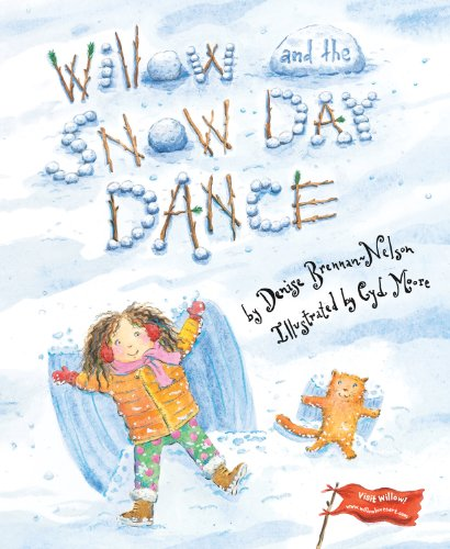 Willow and the Snow Day Dance 9781585365227