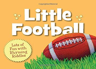 Little Football: Lots of Fun with Rhyming Riddles 9781585365463