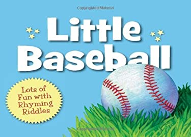 Little Baseball: Lots of Fun with Rhyming Riddles 9781585365470