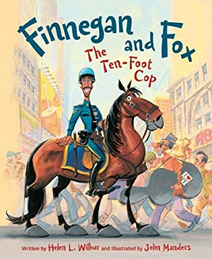 Finnegan and Fox: The Ten-Foot Cop 9781585367849