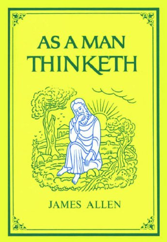 As a Man Thinketh (The Tarcher Family Inspirational Library) 9781585425648