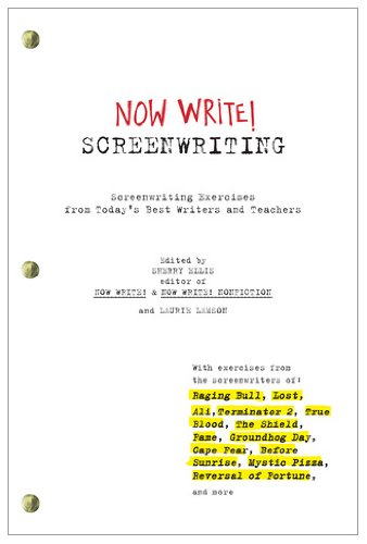 Now Write! Screenwriting: Exercises by Today's Best Writers and Teachers 9781585428519