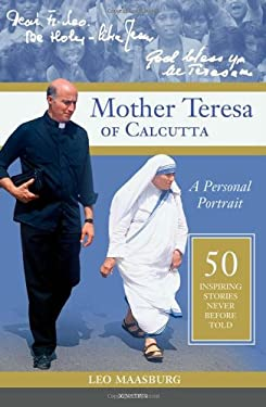 Mother Teresa of Calcutta: A Personal Portrait 9781586175559