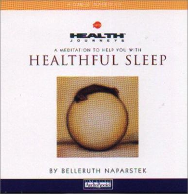 Health Journeys: A Meditation to Help You with Healthful Sleep 9781586211158