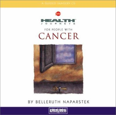 Health Journeys: For People with Cancer 9781586211165