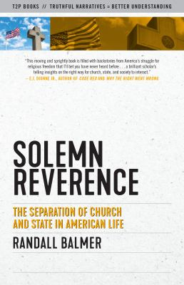 Solemn Reverence: The Separation of Church and State in American Life (Sunlight Editions)
