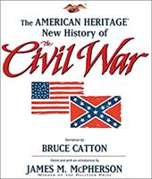 The American Heritage New History of the Civil War 7194858