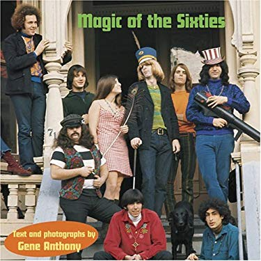 Magic of the Sixties 9781586853785