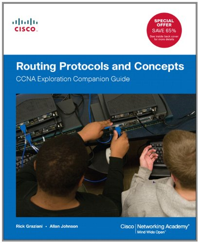 Routing Protocols and Concepts: CCNA Exploration Companion Guide [With CDROM] 9781587132728