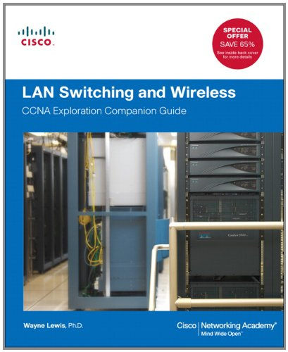 LAN Switching and Wireless: CCNA Exploration Companion Guide [With CDROM] 9781587132735