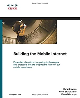Building the Mobile Internet 9781587142437