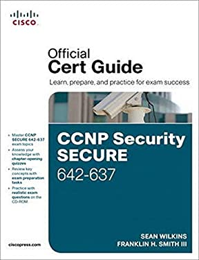 CCNP Security SECURE 642-637 Official Cert Guide [With CDROM] 9781587142802