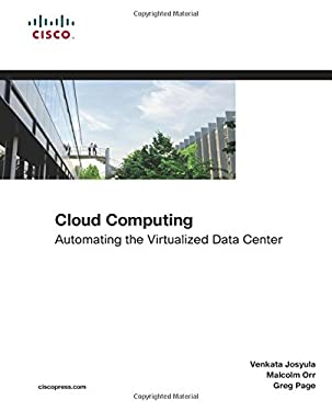 Cloud Computing: Automating the Virtualized Data Center 9781587204340