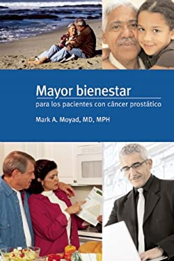 Mayor Bienestar Para Los Pacientes Con Cancer Prostatico 9781587265938