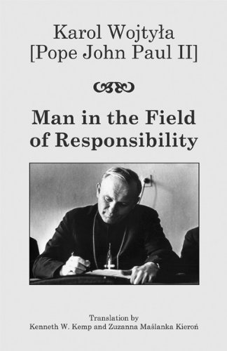 Man in the Field of Responsibility 9781587314919