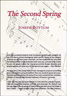 The Second Spring: Twenty-Four Songs 9781587317606