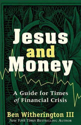 Jesus and Money: A Guide for Times of Financial Crisis 9781587433191