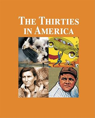 The Thirties in America-3 Volume Set 9781587657252