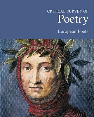 Critical Survey of Poetry: European Poets-3 Volume Set 9781587657566