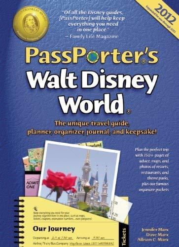 PassPorter's Walt Disney World: The Unique Travel Guide, Planner, Organizer, Journal, and Keepsake! 9781587711039