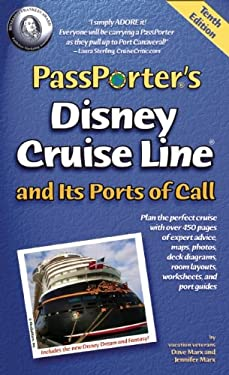 Passporter's Disney Cruise Line and Its Ports of Call 9781587711152