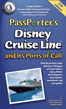 Passporter's Disney Cruise Line and Its Ports of Call 9781587711206