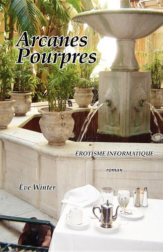 Arcanes Pourpres / Rotisme Informatique 9781587901843