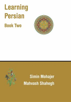 Learning Persian (Farsi): Books Two & Three: Book and 2 CDs 9781588140692