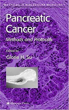 Pancreatic Cancer: Methods and Protocols 9781588291073