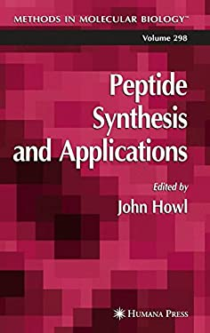 Peptide Synthesis and Applications 9781588293176