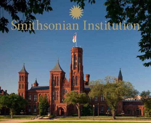 Smithsonian Institution: A Photographic Tour 9781588343017