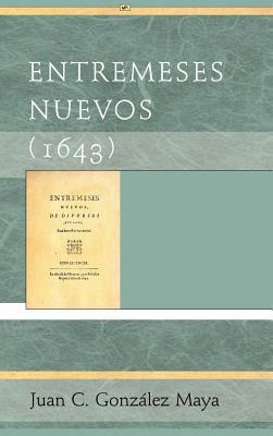 Entremeses Nuevos (1643) 9781588712141