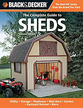Black & Decker The Complete Guide to Sheds 9781589236608