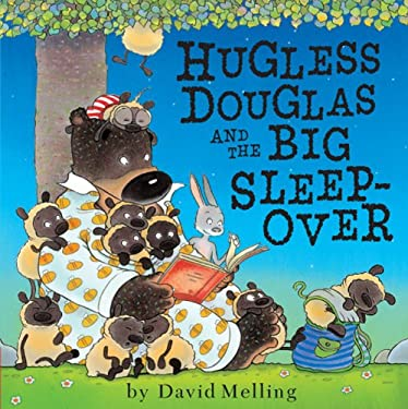 Hugless Douglas and the Big Sleepover 9781589251168