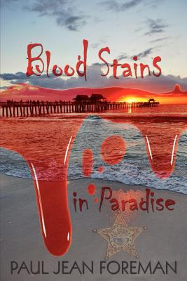 Blood Stains in Paradise 9781589302808