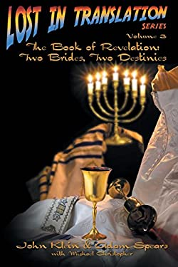 Lost in Translation: The Book of Revelation: Two Brides Two Destinies 9781589302839