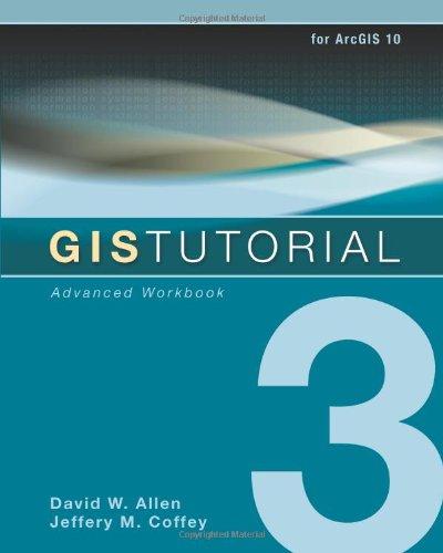 GIS Tutorial 3 : Advanced Workbook
