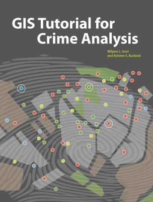 GIS Tutorial for Crime Analysis [With DVD] 9781589482142