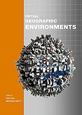 Virtual Geographic Environments 9781589483187