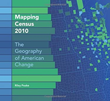 Mapping Census: The Geography of American Change 9781589483194