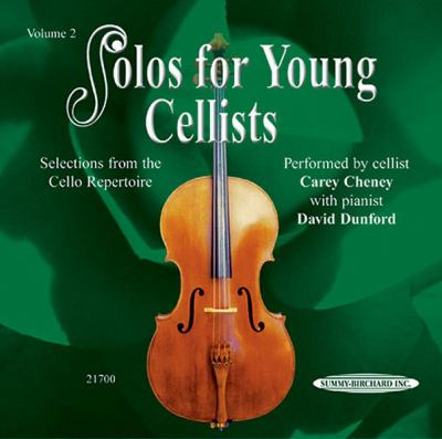 Solos for Young Cellists, Vol 2: Selections from the Cello Repertoire