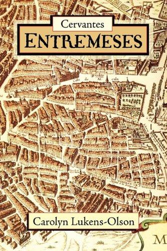 Cervantes' Entremeses 9781589770621